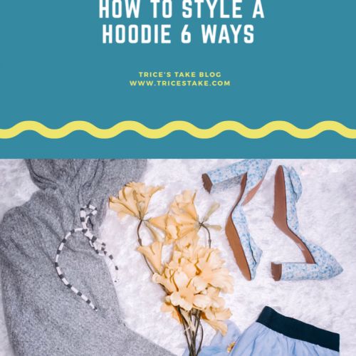 How to Style a Hoodie 6 Ways